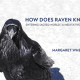 How Does The Raven Know Cover Image